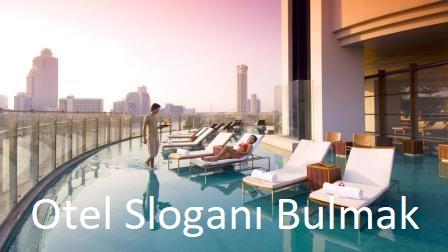 Otel Sloganları