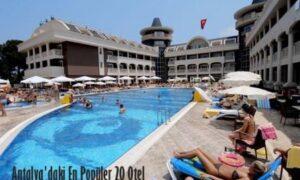 Antalya'daki En Popüler 20 Otel